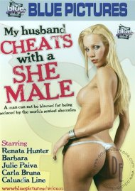 My Husband Cheats With A She Male Porn Video