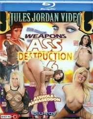 Weapons of Ass Destruction 6 Blu-ray Porn Movie