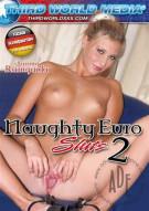 Naughty Euro Sluts 2 Porn Video