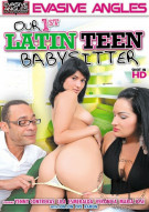 Our 1st Latin Teen Babysitter Porn Movie
