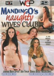 Mandingo's Naughty Wives Club Porn Video