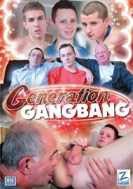 Generation Gangbang Porn Video