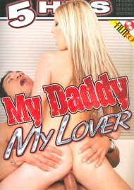 My Daddy My Lover Porn Video