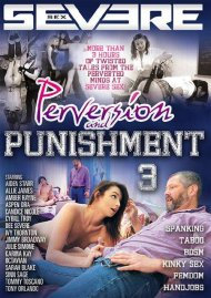 Perversion And Punishment 3 Porn Movie