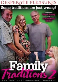 Family Traditions 2 Porn Video