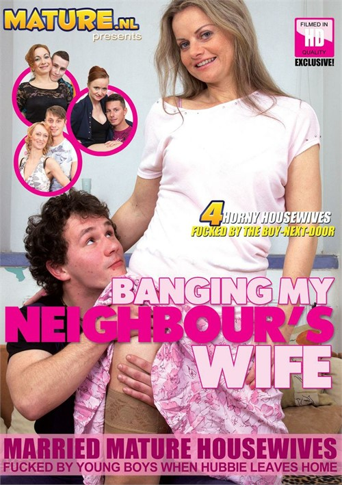 Banging My Neighbour's Wife