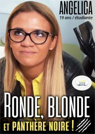 Ronde, Blonde et Panthere Noire! Porn Video