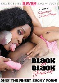 Buy Black On Black Pussy