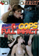 Beat Cops: Full Impact Porn Video