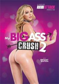 My Big Ass Crush 2