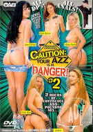 Caution: Your Azz is in Danger 2 Porn Movie