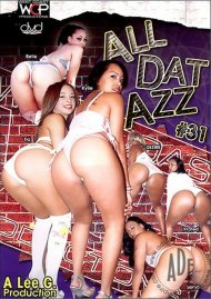 All Dat Azz 31 Porn Video