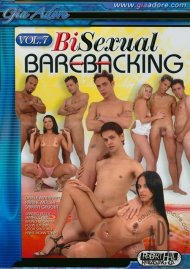 Bi-Sexual Barebacking Vol. 7