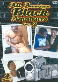 All American Black Amateurs Vol. 3 Porn Video