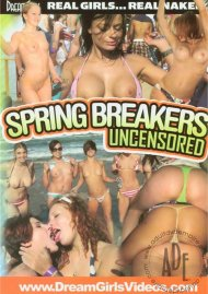 Dream Girls: Spring Breakers Uncensored Porn Video