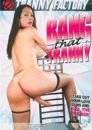 Bang That Tranny image