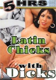 Latin Chicks With Dicks