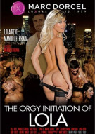 Orgy Initiation Of Lola, The (French) Porn Video