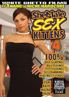 Shemale Sex Kittens 4 Porn Movie