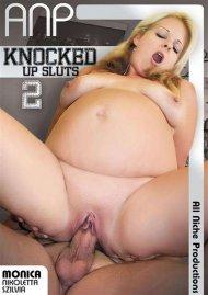 Knocked Up Sluts 2