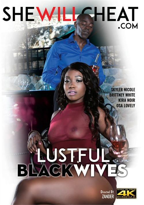 Lustful Black Wives