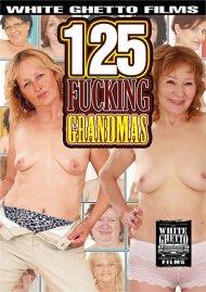 125 Fucking Grandmas Porn Movie