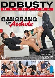 Gangbang My Asshole