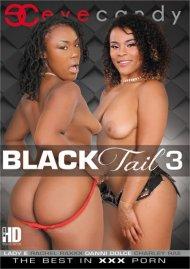 Black Tail 3 Porn Video