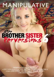 Step Brother Sister Perversions 6 Porn Video