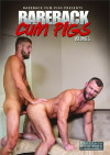 Bareback Cum Pigs Vol. 5 Boxcover