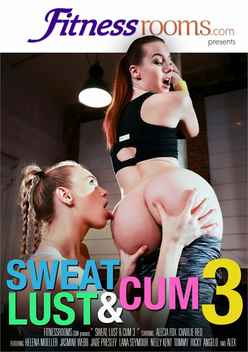 Sweat, Lust & Cum 3