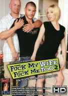 Wanna Fuck My Wife Gotta Fuck Me Too 2 Porn Movie