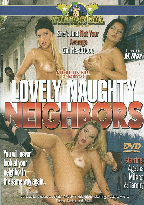 Lovely Naughty Neighbors