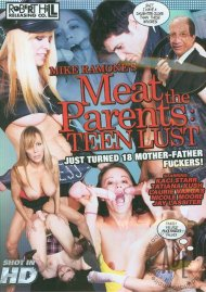 Meat The Parents: Teen Lust