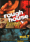Rough House Raw Vol. 7 Boxcover