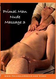 Primal Man: Nude Massage 3 Gay Porn Movie