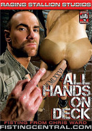 Fistpack 21: All Hands on Deck Gay Porn Movie