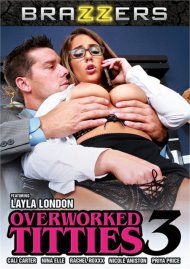 Overworked Titties 3 Porn Movie