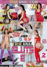 True Anal Sluts 2 Porn Movie