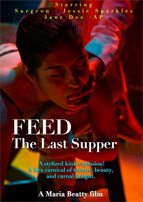 Feed: The Last Supper