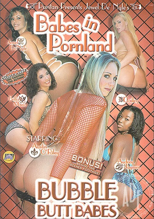 Babes In Pornland 14: Bubble Butt Babes
