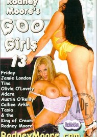 Rodney Moore's Goo Girls 13 Porn Video