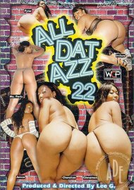 All Dat Azz 22 Porn Video