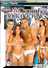 Bi-Sexual Barebacking Vol. 2