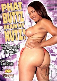 Phat Buttz Drain My Nutz! Porn Video
