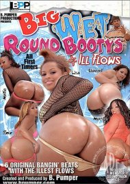 Big Wet Round Bootys & Ill Flows Porn Video