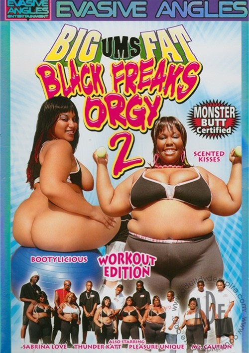 Big Fat Black Freaks Orgy