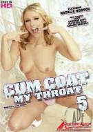 Cum Coat My Throat #5 Porn Movie