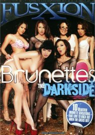 Brunettes The Darkside Porn Video
