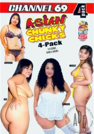 Asian Chunky Chicks 4-Pack Porn Movie